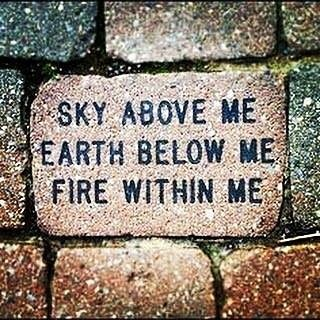#sky above me, #earth below me, #fire within me. #meditation #martialarts #karate #mantra #innerpeace #mindfulness #strength #training #bushido #power